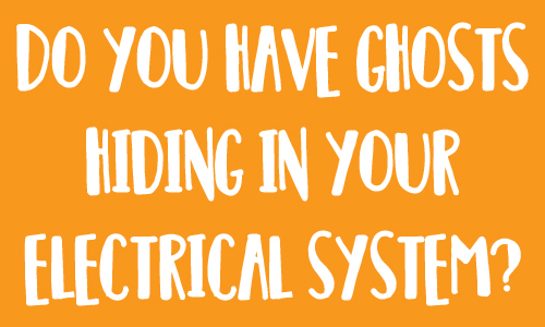 Ghost-lurking-in-your-electrical-system