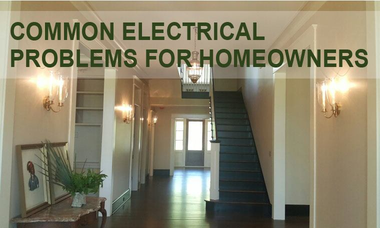Electrical-problems-for-homeowners---Charleston-Electricians