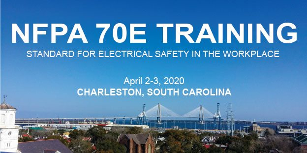 NFPA 70E Training - Arc Flash Safety - South Carolina